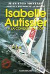 Isabelle Autissier. A la conquête de l'or.
