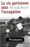 Vie parisienne sous occupation