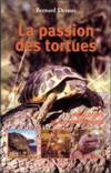 La passion des tortues