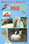 Apprenez à observer la faune du midi (1re édition)