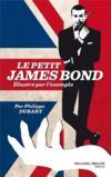 Le petit James Bond... illustré par l'exemple