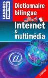 Dictionnaire bilingue Internet et multimédia