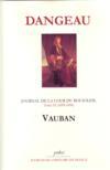 Journal d'un courtisan t.9 (1695-1696) ; Vauban