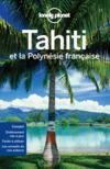Tahiti et la Polynésie française (7e édition)