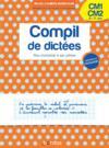 Compil de dictées ; cm1, cm2 ; 9/11 ans (édition 2020)