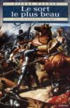 Cycle de Richard de Clairbois t.4 ; le sort le plus beau
