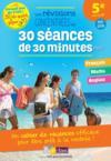 Les révisions concentrées en 30 séances de 20 minutes ; français ; mathématiques ; anglais ; 5e vers la 4e (édition 2018)