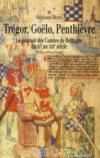 Trégor, Goëlo, Penthièvre ; le pouvoir des comtes de Bretagne du XI au XIII siècle