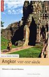 Angkor VIII-XXI siècles ; mémoires et identités khmères