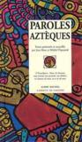 Paroles aztèques
