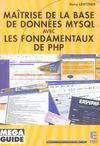 Maitrise De La Base De Donnees Mysql Avec Les Fondamentaux De Php