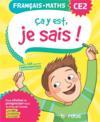 Ça y est, je sais ; français mathématiques ; CE2 ; les fondamentaux (édition 2020)
