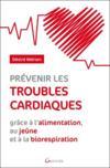 Prévenir les troubles cardiaques grâce à l