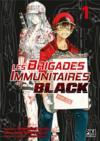 Les brigades immunitaires - black T.1
