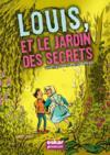Louis, et le jardin des secrets