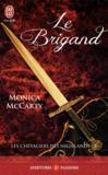 Les chevaliers des highlands t.8 ; le brigand