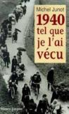 1940, Tel Que Je L'Ai Vecu