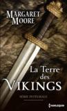 La terre des Vikings; intégrale