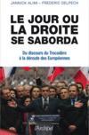 Le jour où la droit se saborda ; du discours du Trocadéro à la déroute des Européennes