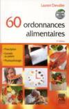60 ordonnances alimentaires (2e édition)