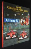 Formule 1 ; Grands Prix 2002 ; Chroniques De Bord De Piste ; Edition 2002