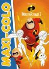 Maxi colos ; les Indestructibles 2