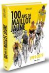 Cents ans de maillot jaune ; 1919-2019