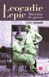Leocadie Lepic ; marraine de guerre