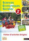 Sciences économiques et sociales ; fichier d'activités dirigées ; 2nde (édition 2016)