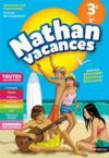 NATHAN VACANCES ; toutes les matières ; de la 3e vers la 2de (édition 2018)