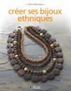 Creer Ses Bijoux Ethniques