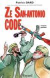 Ze San-Antonio code ; les nouvelles aventures de San-Antonio