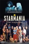 Starmania ; d'hier à aujourd'hui