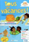 Tous en vacances ; français ; mathématiques ; histoire-géographique EMC ; sciences ; anglais ; CE1 vers CE2 ; 7/8 ans (édition 2019)