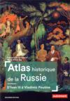 Atlas historique de la Russie ; d