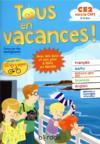 Tous en vacances ; français ; mathématiques ; histoire-géographie EMC ; sciences ; anglais ; CE2 vers le CM1 (édition 2019)