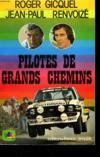 Pilotes De Grands Chemins.