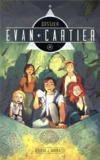 Dossier evan cartier - tome 2 - cite secrete