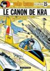 Yoko Tsuno T.15 ; le canon de Kra