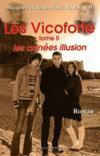 Les Vicoforte t.2 ; les années illusion