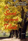 Le secret des grands tilleuls
