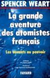 La grande aventure des atomistes francais