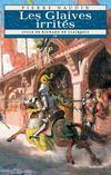 Cycle Richard de Clairbois t.2 ; les glaives irrités