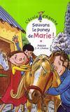 Sauvons le poney de Marie !