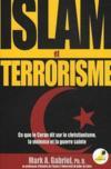 Islam et terrorisme ; ce que le Coran dit sur le christianisme, la violence et la guerre sainte