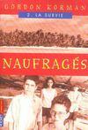 Naufrages T.2 ; La Survie