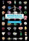 À la découverte des minéraux et pierres précieuses ; minéraux et gemmes, sachez les reconnaître