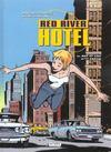 Red river hotel t.2 ; nat et lisa t.2