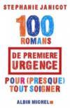 100 romans de premiere urgence pour (presque) tout soigner