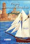 Progrès en dermato-allergologie ; Marseille 2017 (édition 2017)
